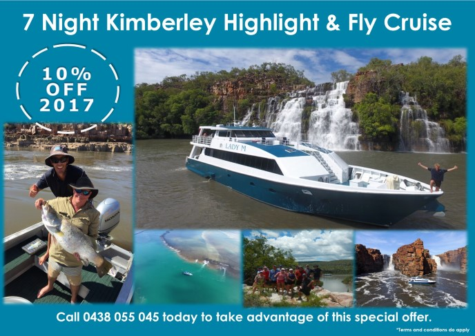Special: 10% Off 2017 7 Night Kimberley Highlight & Fly Cruise