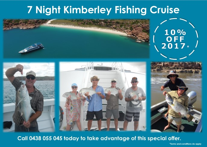 Special: 10% Off 2017 7 Night Kimberley Fishing Cruise